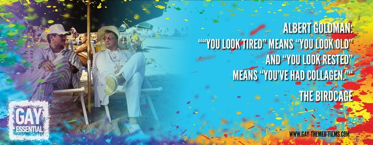 """You look rested means you've had collagen.""  http://gay-themed-films.com/film-quotes/ #MovieQuotes #TheBirdcage"