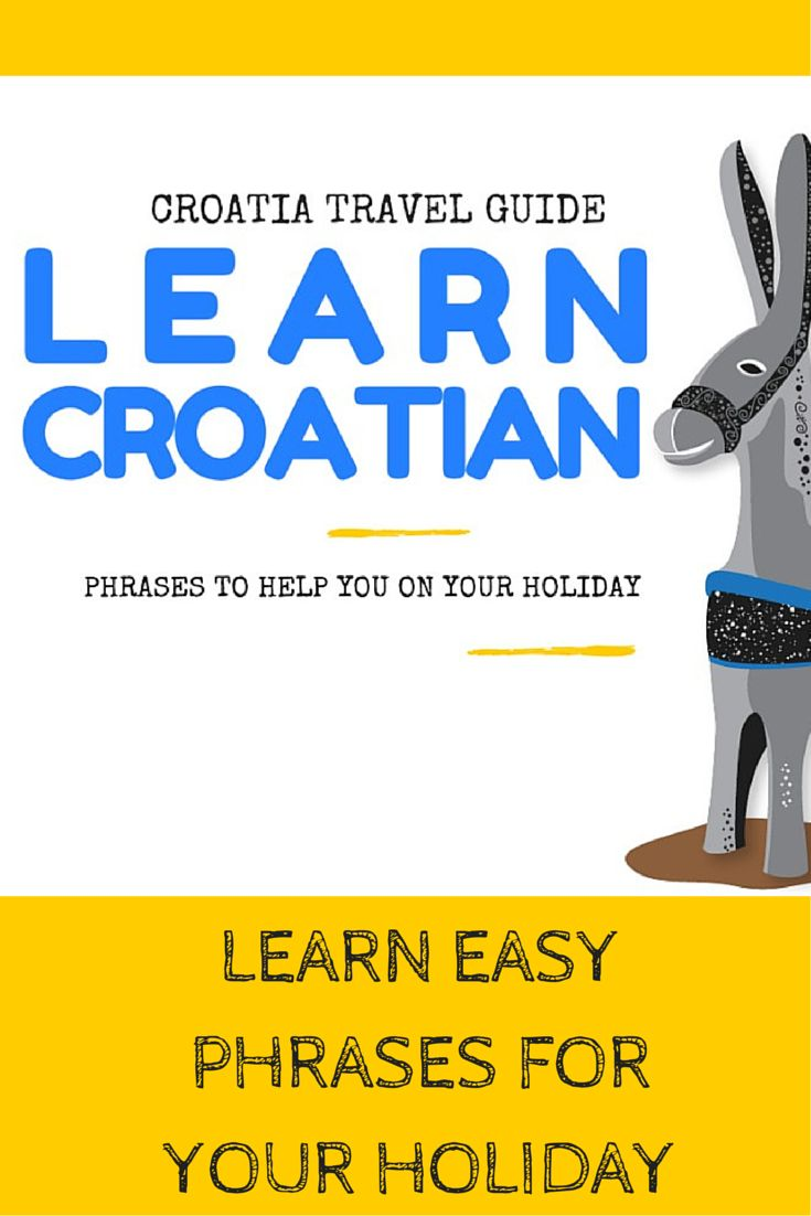 Language in Croatia: How to say (?) in Croatian. Your guide to Croatian phrases with pronunciation, that'll help you sound like a local for your upcoming Croatian holiday. http://www.chasingthedonkey.com/language-in-croatia-learn-croatian-phrases/