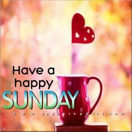 Sunday's Drink..Quote: have a happy Sunday