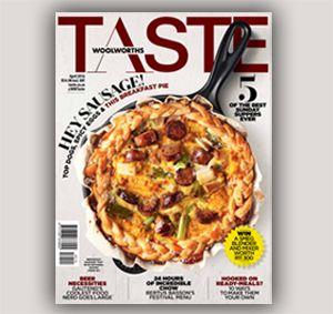 Woolworths Taste Magazine recipes... South African Dinner, desserts, starters, etc