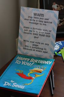 Simple Suburbia: Carson's First Birthday Party! Dr. Seuss Birthday Book as a Guest Book