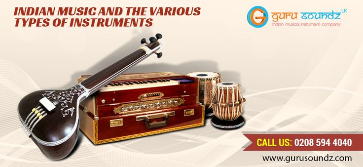 Indian music and the various types of instruments.