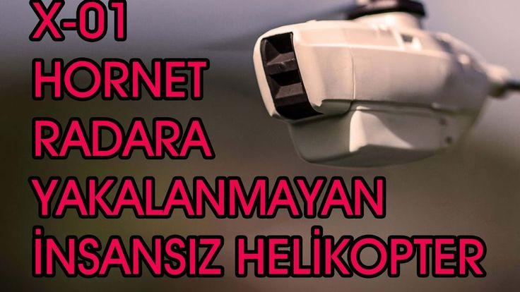 RADARA YAKALANMAYAN İNSANSIZ HELİKOPTER X 01 HORNET DRONE