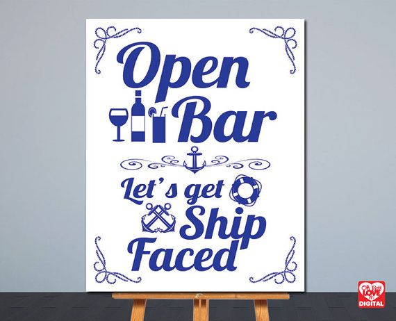 Open Bar Sign | Letu0027s Get Ship Faced | Printable Nautical Wedding Sign |  Card Table Sign | 8x10 | Instant Download | Signage,Decor | JPG |