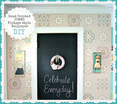 Everyday is a Holiday: Hand Painted JUMBO Vintage style Wallpaper DIY/tutorial