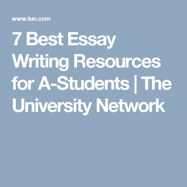 best esl images academic writing teaching  7 best essay writing resources for a students the university network