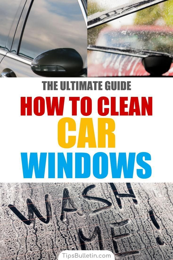10 Quick Easy Ways To Clean Car Windows Cleaning Car Windows