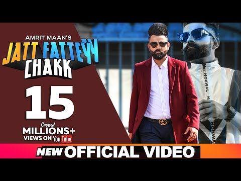 Amrit Maan Jatt Fattey Chakk Official Video Desi Crew Latest Punjabi Songs 2019 Youtube Google Music New Whatsapp Status Video New