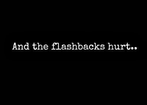 And the flashback hurt...
