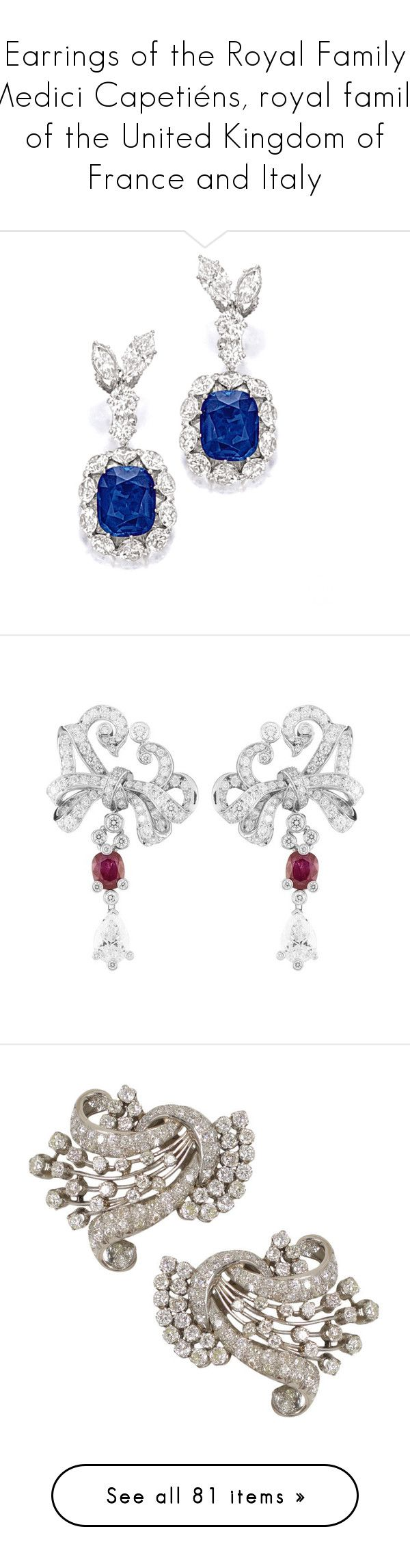"""""""Earrings of the Royal Family Medici Capetiéns, royal family of the United Kingdom of France and Italy"""" by changeofyou ❤ liked on Polyvore featuring jewelry, earrings, wine jewelry, earring jewelry, brinco, pasquale bruni jewelry, pasquale bruni, sapphire jewellery, stud earrings and sapphire stud earrings"""