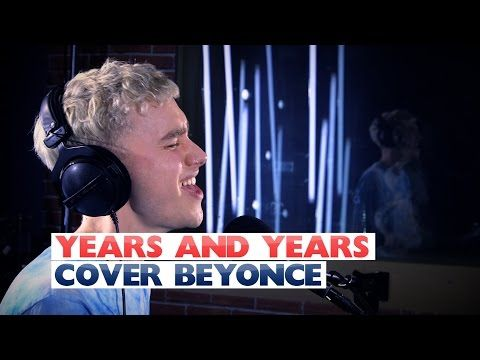 Years and Years - 'Sweet Dreams' (Beyonce Cover) (Capital Live Session) - YouTube