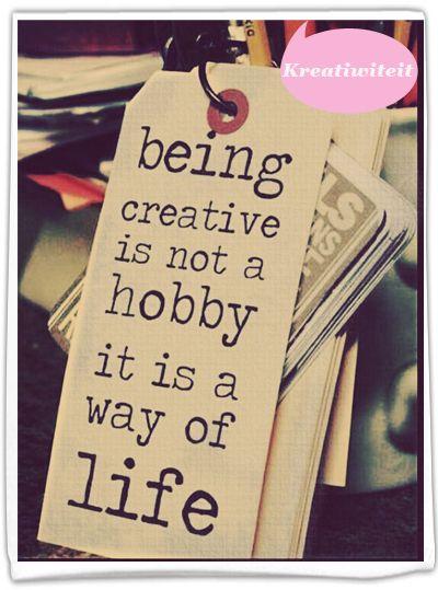 Kreatiwiteit is 'n lewenswyse