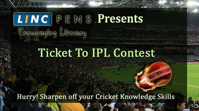 #LincPens brings to you 'Ticket to IPL Contest', an amazing opportunity to watch the next match at the stadium in India.  Step 1: Share this post with all your friends  Step 2: Answer the 4 simple questions asked during the match  And you could be the lucky one to win free tickets for the next IPL match in your city.  Hurry! Sharpen your Cricket Knowledge and Stay Tuned.