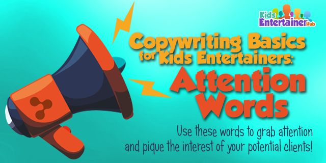 Want to learn how to write better website copy, emails, and marketing content to get more clicks and bookings? Check out the first in our series tackling copywriting basics here: http://kidsentertainerhub.com/copywriting-basics-for-kids-entertainers-attention-words/