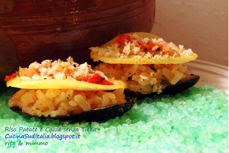 Riso Patate e Cozze senza Tiella http://cucinasuditalia.blogspot.it/2013/05/riso-patate-e-cozze-senza-tiella.html