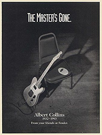 1994 Albert Collins 1932-1993 The Master's Gone Fender Guitar Tribute Print Ad (66105)