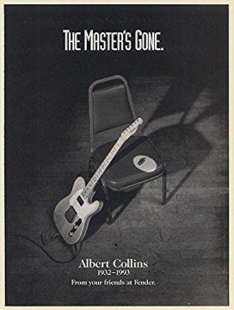 1994 Albert Collins 1932-1993 The Master's Gone Fender Guitar Tribute Print Ad (66105)
