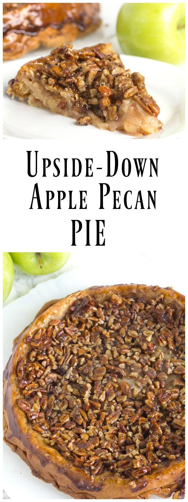 A truly unique recipe for Upside Down Apple Pecan Pie - everyone loves this fall pie recipe!
