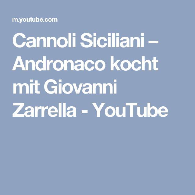 Cannoli Siciliani – Andronaco kocht mit Giovanni Zarrella - YouTube