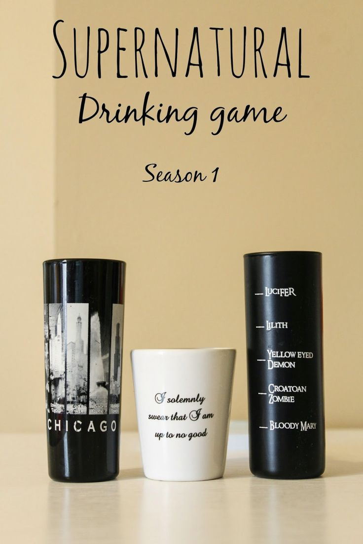 Supernatural Drinking Game: Season 1 Sip for some, shot for a few, and chug your drink for a couple of things!