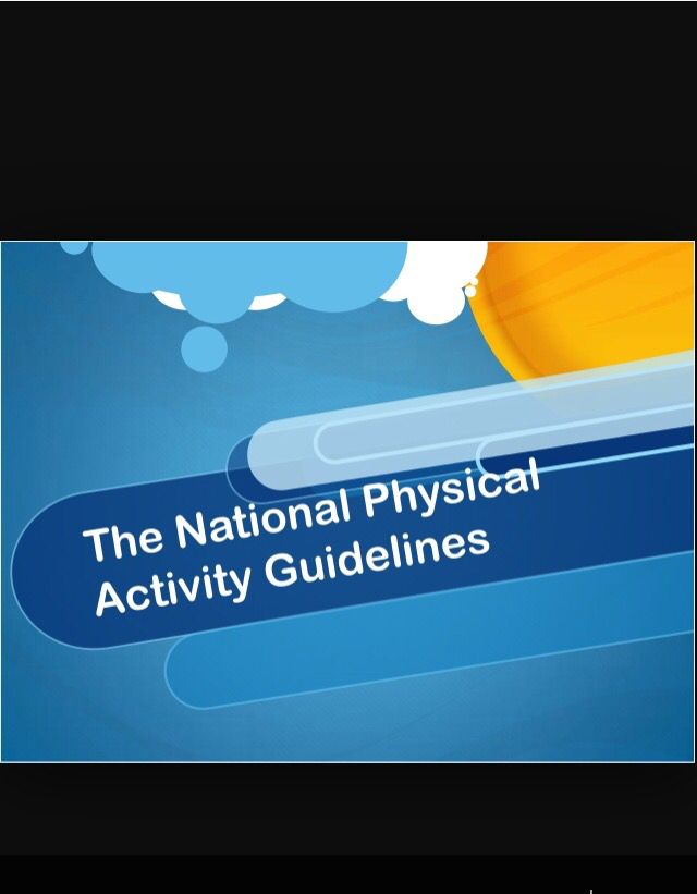 Policy: the National Physical Activity Guidelines