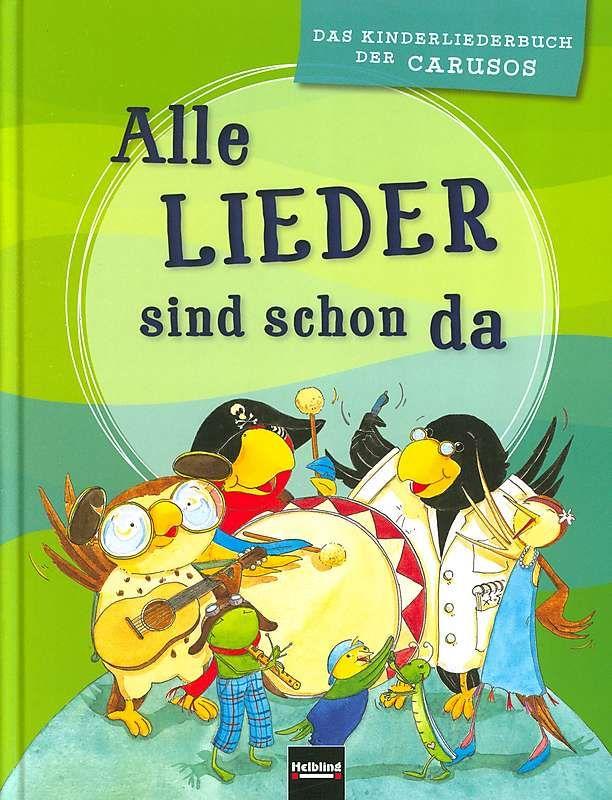 Alle Lieder Sind Schon Da Im Stretta Noten Shop Kaufen Kinder Lied Lieder Liederbuch