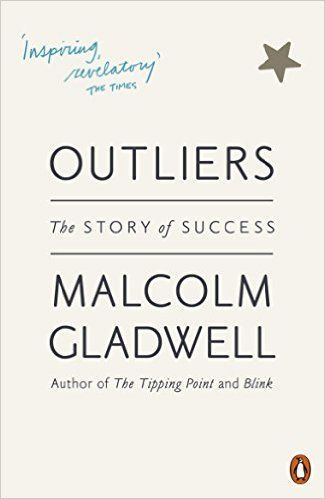 Outliers: The Story of Success: Amazon.co.uk: Malcolm Gladwell: 9780141036250: Books