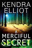 A Merciful Secret (Mercy Kilpatrick Book 3) by Kendra Elliot (Author) #Kindle US #NewRelease #Romance #eBook #ad