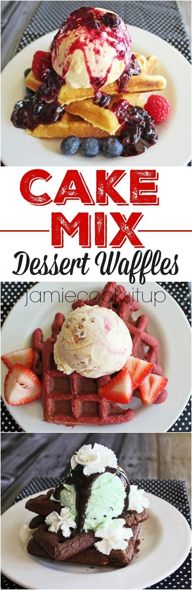 Cake Mix Dessert Waffles from Jamie Cooks It Up! These are so easy and delicious! You can use any flavor of cake mix and then load them down with ice cream and any kind of topping you choose. They would make a fun party dessert!