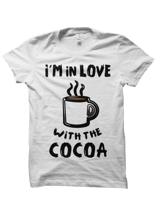 I'M IN LOVE WITH THE COCOA T-SHIRT COFFEE SHIRT #COFFEE #COCOA HIPSTER SHIRTS FUNNY SHIRTS CHEAP SHIRTS BIRTHDAY GIFTS CHRISTMAS GIFTS [WITH THE COCOA]  Color Options: White, Grey, Cream Sizes: xs-XL (Anything 2X & over requires additional pricing)   PLEASE READ:   Made with 100% cotton. D...