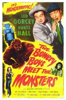 """June 6, 1954: """"The Bowery Boys Meet the Monsters,"""" starring: Leo Gorcey, Huntz Hall, and Bernard Gorcey is released."""