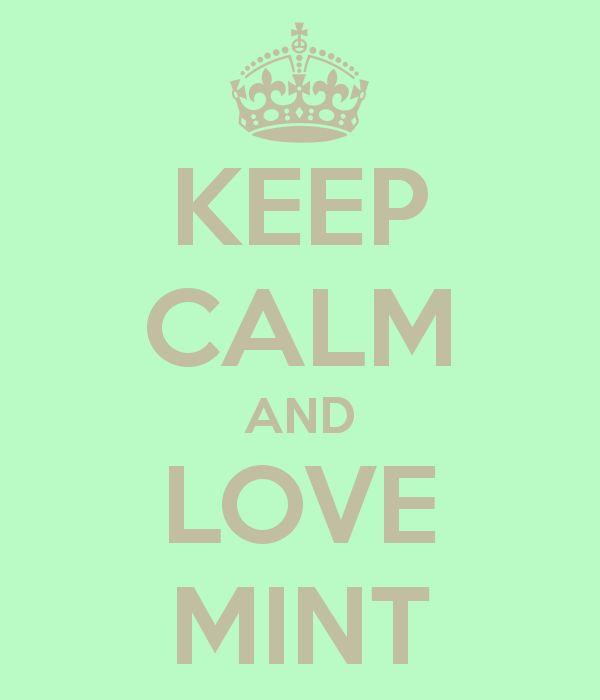 KEEP CALM AND LOVE MINT