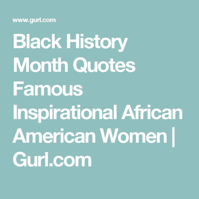 best 25 black history month quotes ideas on pinterest