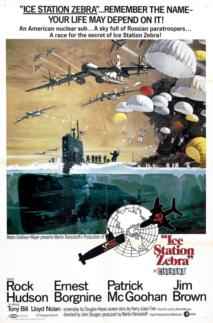 """""""Ice Station Zebra"""" movie poster, 1968. USN nuclear sub USS Tigerfish must rush to the North Pole to rescue the staff of Drift Ice Station Zebra weather station."""