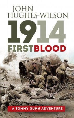 1914: First Blood - A Tommy Gunn Adventure