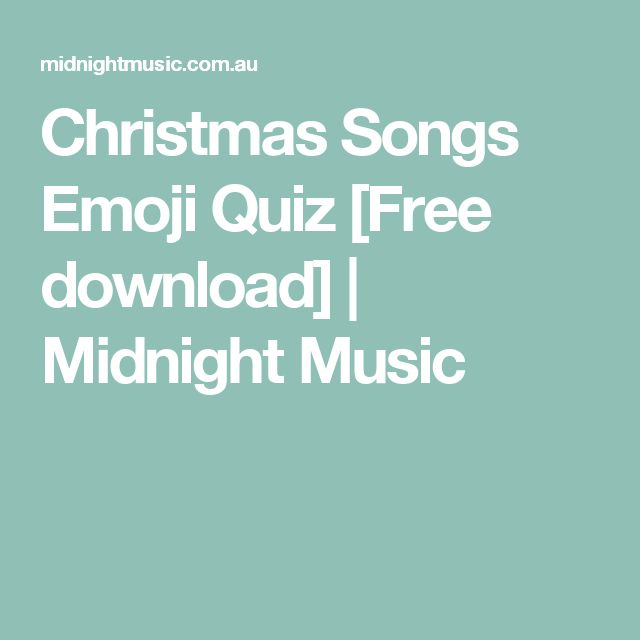 Christmas Songs Emoji Quiz [Free download] | Midnight Music