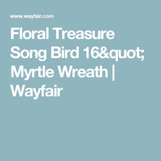 "Floral Treasure Song Bird 16"" Myrtle Wreath | Wayfair"