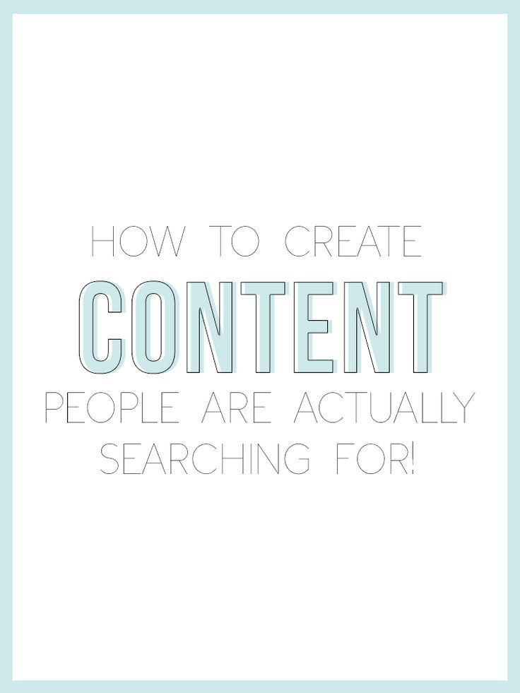 How to create content people are actually searching for!