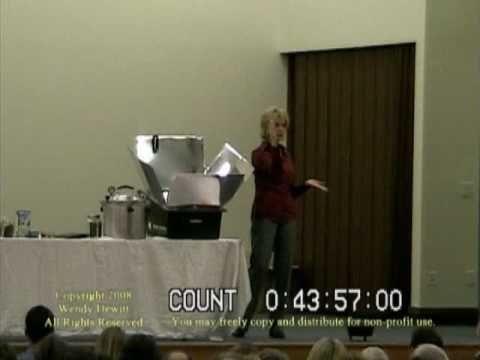 """Wendy Dewitt -- Food Storage Seminar, Part 7 of 9.  """"Solar Oven Cooking"""""""