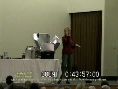 "Wendy Dewitt -- Food Storage Seminar, Part 7 of 9.  ""Solar Oven Cooking"""