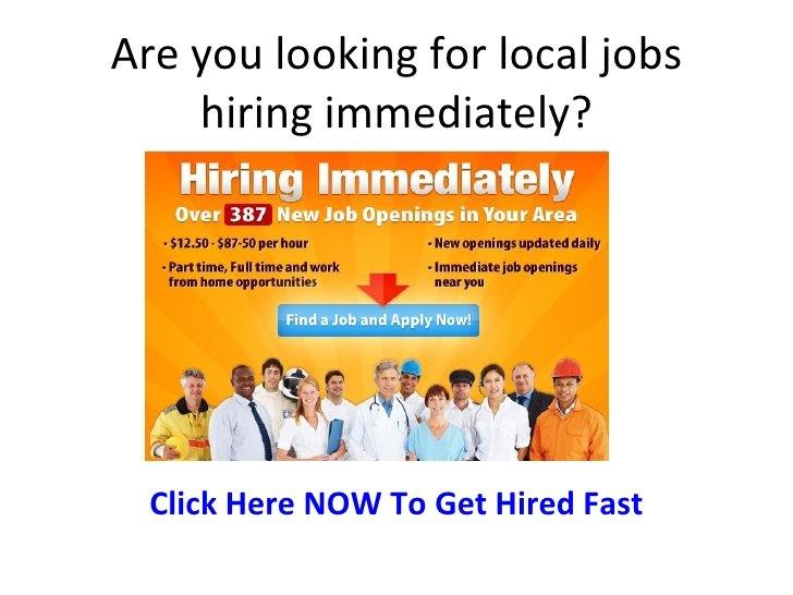 Local Jobs Hiring Immediately