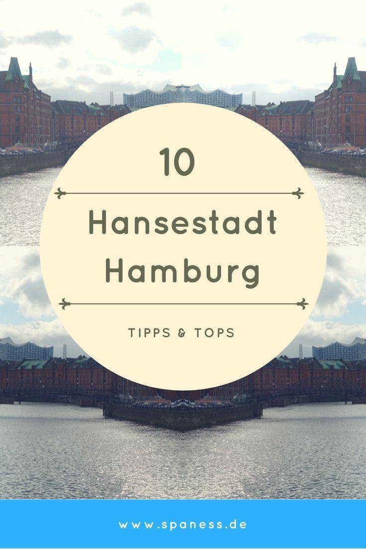 Hamburg City Guide - 10 Top Tipps für einen Hamburg Citytrip.