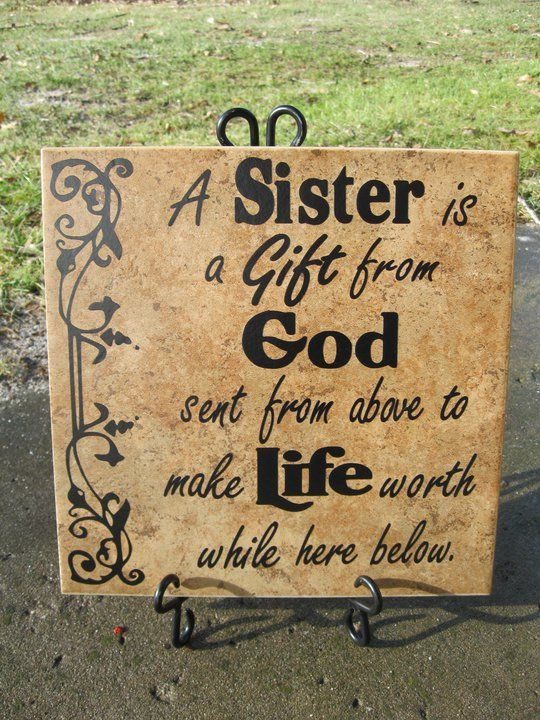 sister quotes | sister sayings | OReilly Tiles