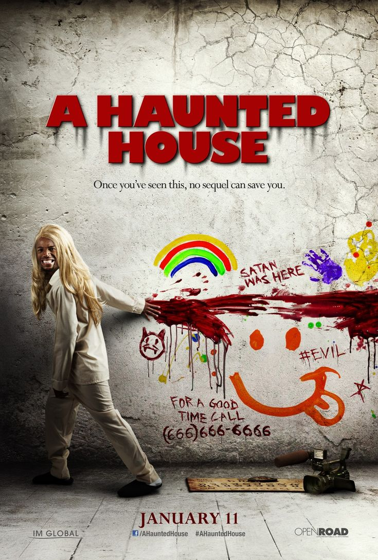A Haunted House. Doubt the movie will be good but love the poster.