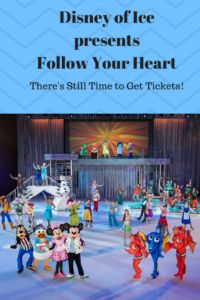 There's still time to get tickets for Disney on Ice Presents Follow Your Heart!