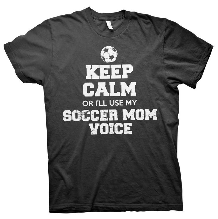 Keep Calm Or I'll Use My Soccer Mom Voice - Soccer Mom T-shirt