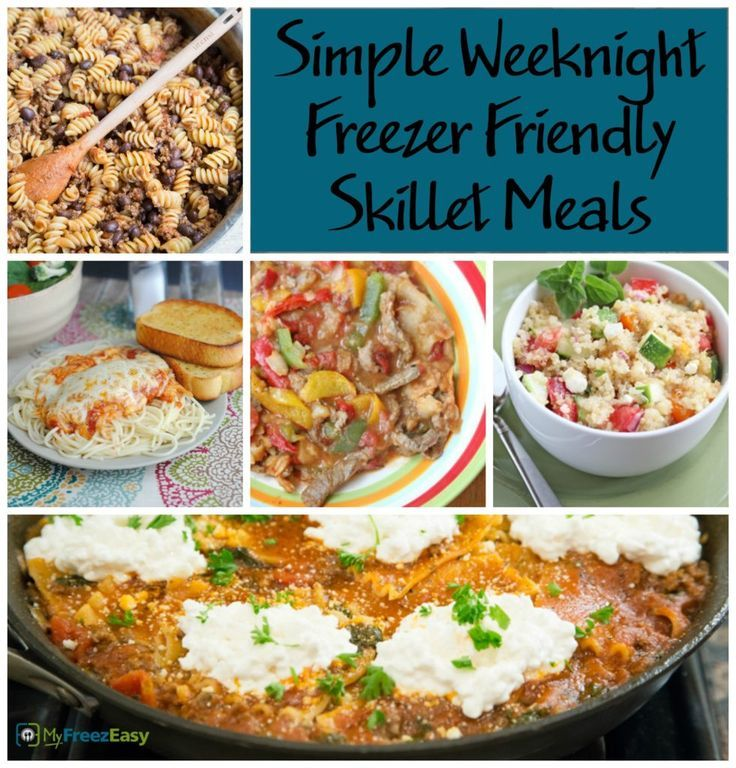 Stay One Step Ahead Of Your Busy Family With These Simple Freezer Friendly Skillet Meals We Ve Got Everything Fro Skillet Meals Meals Freezer Friendly Meals