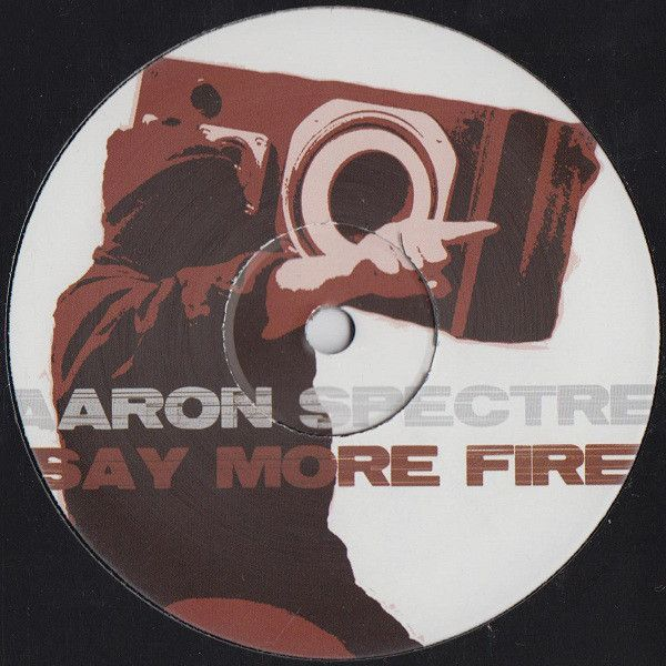 Aaron Spectre Say More Fire Vinyl 12 45 Rpm Discogs Sayings Say More Vinyl