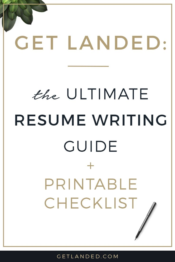 all the best resume writing tips in one place the ultimate resume writing guide and free printable checklist resume writing tips pinterest writing