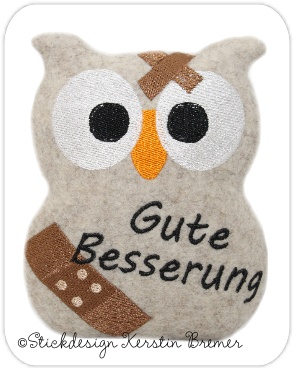 """ITH Eule Stickdatei """"Gute Besserung"""". Owl ITH Embroidery for an embroidery machine."""